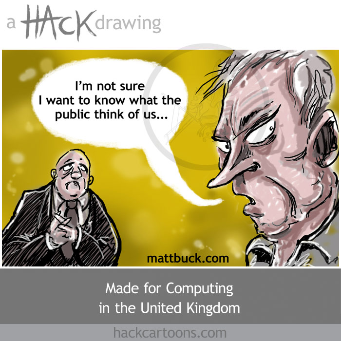 Cartoon caricature of politicians and the people from Computing newspaper in the UK @ Hack cartoons Diary